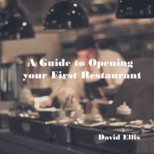 a guide to opening your own restaurant